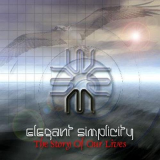 Elegant Simplicity - The Story of Our Lives