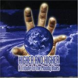 Higher and Higher: a Tribute to the Moody Blues (2005)