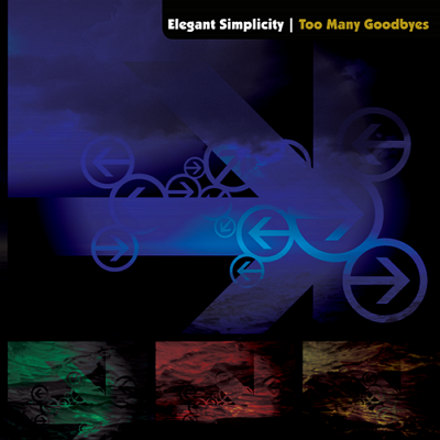 Elegant Simplicity - Too Many Goodbyes