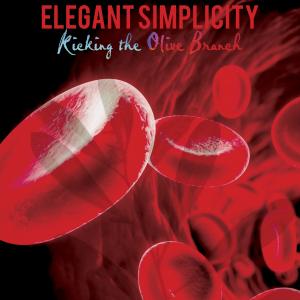 Elegant Simplicity - Kicking the Olive Branch
